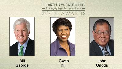 Honorees: Bill George, Gwen Ifill, John Onoda