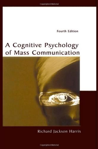 Book Cover of A Cognitive Psychology of Mass Communications