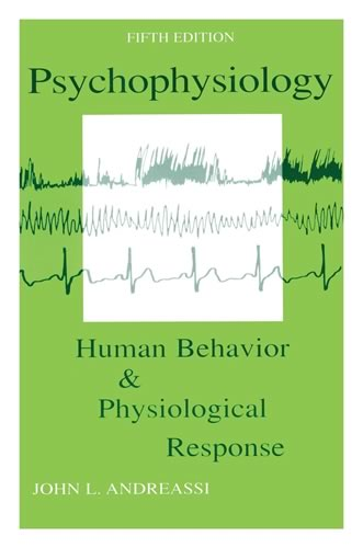 Book Cover of Psychophysiology - Human Behavior and Physiological Response