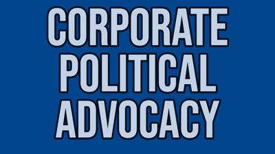 Corporate Political Advocacy