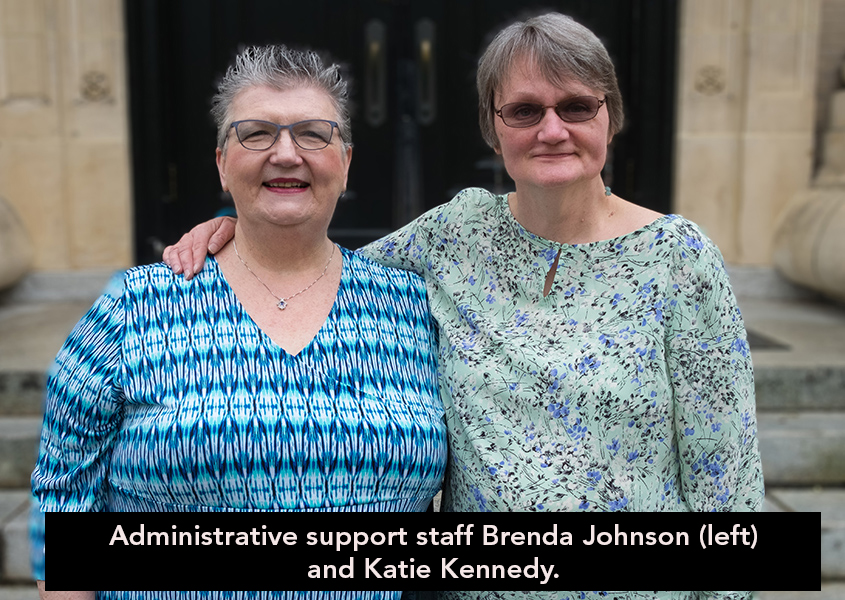 Administrative support staff Brenda Johnson and Katie Kennedy